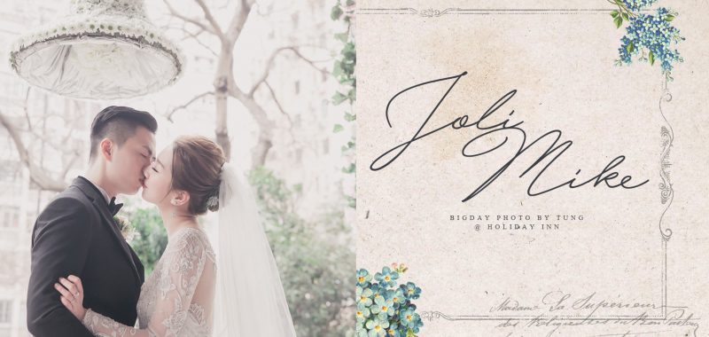 HOLIDAY INN - JOLI & MIKE'S BIGDAY BY TUNG
