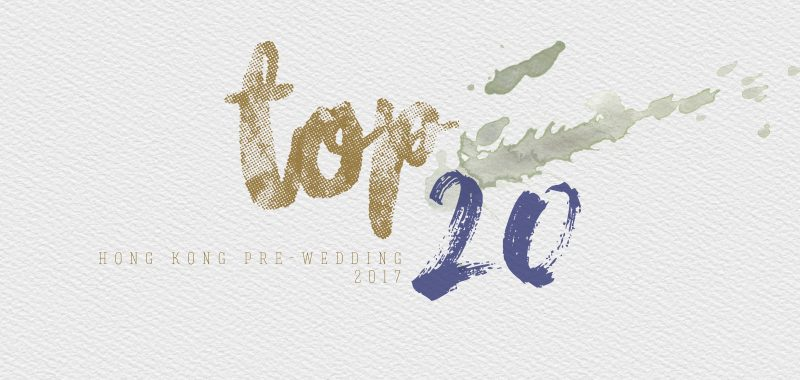 TOP 20 HONG KONG PRE-WEDDING 2017
